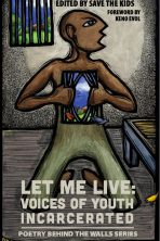 Let Me Lives: Voices of Youth Incarcerated