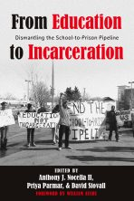 From Education to Incarceration: Dismantling the School to Prison Pipeline