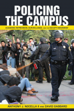 Policing the Campus: Academic Repression, Surveillance, and the Occupy Movement