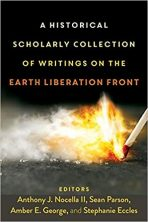 A Historical Scholarly Collection of Writings on the Earth Liberation Front